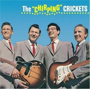 "Buddy Holly and The Crickets | The ""Chirping"" Crickets [Import] 