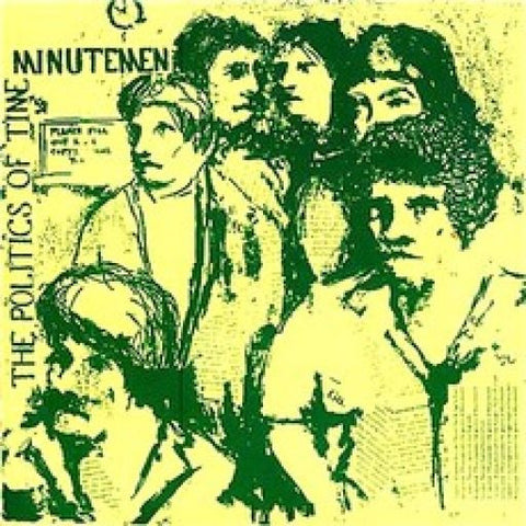 Minutemen | Politics of Time | 180g Vinyl