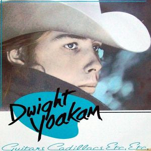 Dwight Yoakam | Guitars, Cadillacs, Etc., Etc. | Vinyl LP