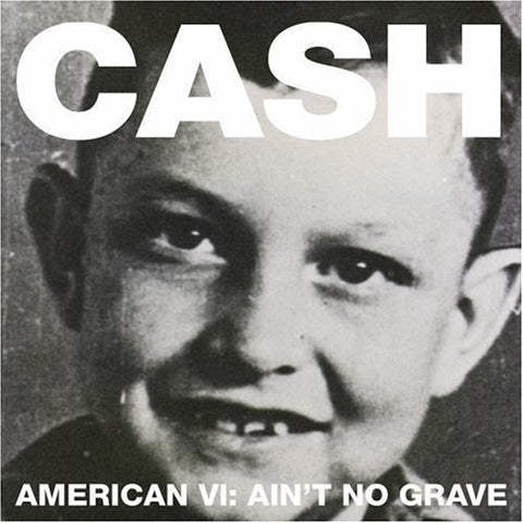 Johnny Cash | American VI: Ain't No Grave | 180g Vinyl LP