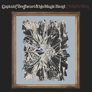 Captain Beefheart | Mirror Man | 180g Vinyl LP