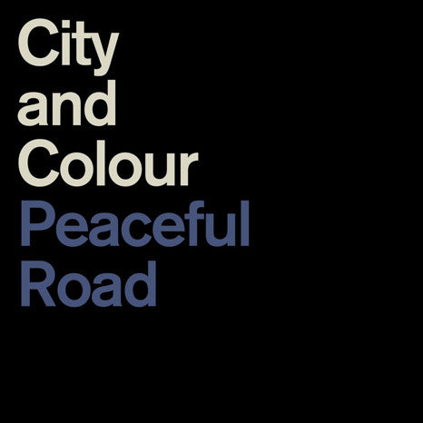"City & Colour | Peaceful Road/Rain | Limited Edition 150g 12"" Vinyl Single"
