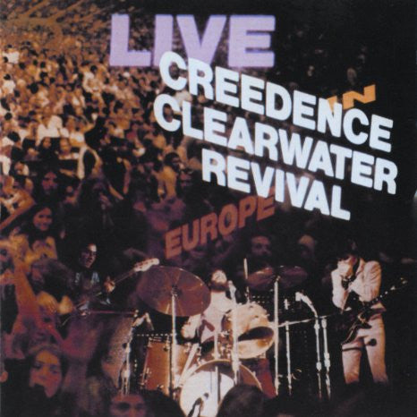 Creedence Clearwater Revival | Live In Europe | Vinyl 2LP