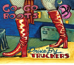 Drive-By Truckers | Go-Go Boots | 180g Vinyl 2LP