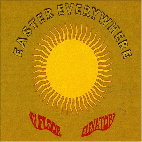 The 13th Floor Elevators | Easter Everywhere | 180g Gold Color Vinyl LP