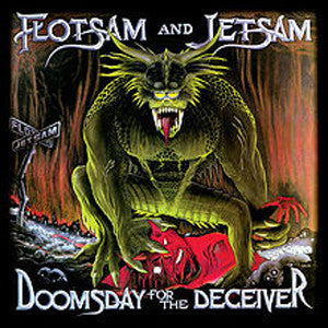 Flotsam and Jetsam | Doomsday For The Deceiver | Limited Edition Vinyl 2LP