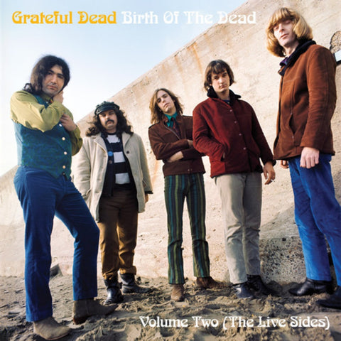 Grateful Dead | Birth of the Dead, Volume Two - The Live Sides | Vinyl LP