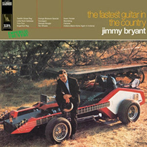 Jimmy Bryant | Fastest Guitar In The Country | 180g Vinyl LP