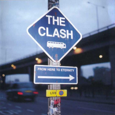 The Clash | From Here to Eternity: Live | CD