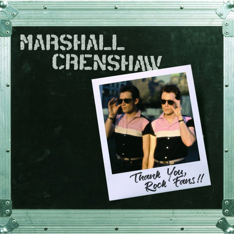 Marshall Crenshaw | Thank You, Rock Fans!! | Limited Edition 180g Vinyl LP