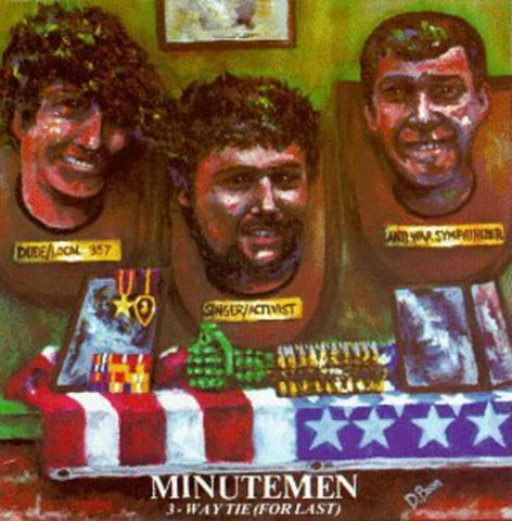 Minutemen | 3 Way Tie for Last | 180g Vinyl