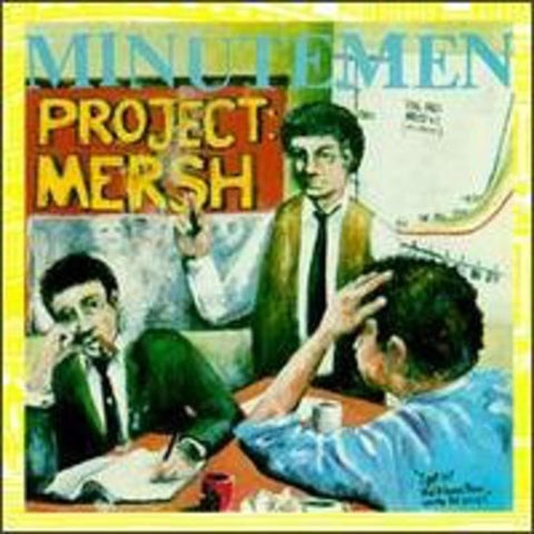 Minutemen | Project Mersh | 180g Vinyl