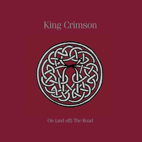 King Crimson | On (And Off) The Road | Limited Edition 19 Disc Box Set