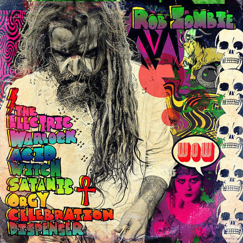 Rob Zombie | The Electric Warlock Acid Witch Satanic Orgy Celebration Dispenser | Vinyl LP