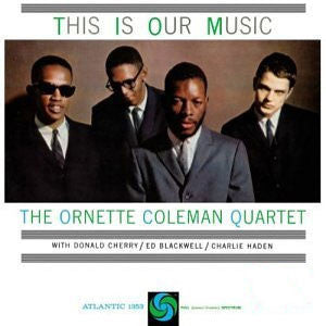 Ornette Coleman | This Is Our Music | 180g 45RPM Vinyl 2LP