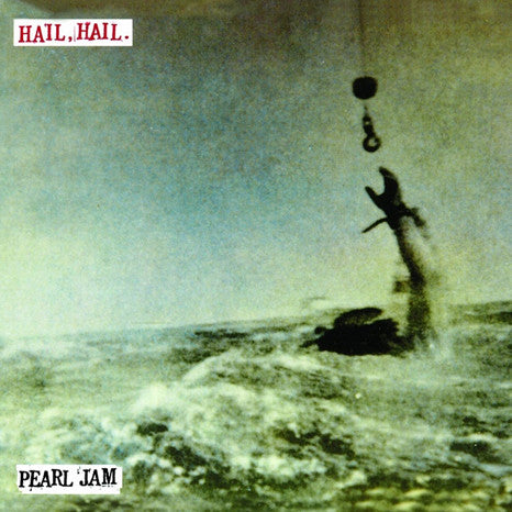 "Pearl Jam | Hail, Hail / Black, Red, Yellow | 45RPM 7"" Single"