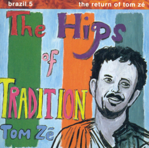 Tom Ze | Brazil Classics 5: The Hips Of Tradition | Vinyl LP