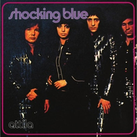 Shocking Blue | Attila | Vinyl LP