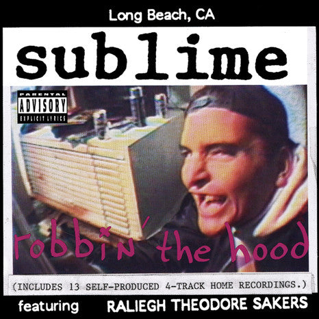 Sublime | Robbin' The Hood | Limited Edition 180g 2LP w/ Removable 3D Lenticular Cover Art