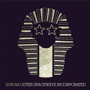 Sun Ra | Outer Spaceways Incorporated | Limited Edition Vinyl LP