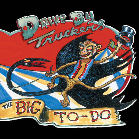 Drive-By Truckers | The Big To-Do | 180g Vinyl 2xLP