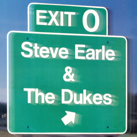 Steve Earle & The Dukes | Exit 0 | Vinyl LP