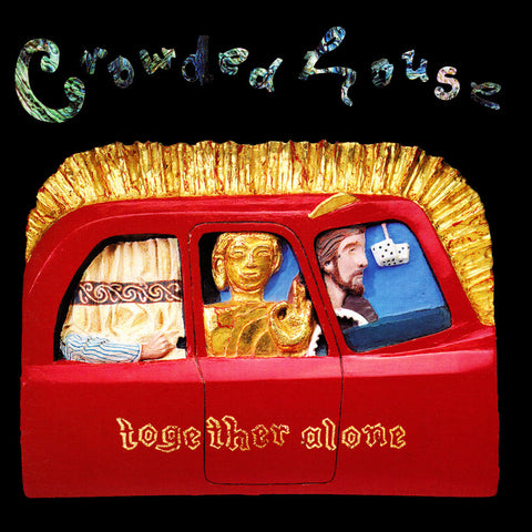 Crowded House | Together Alone | 180 Gram LP