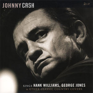 Johnny Cash | Johnny Cash Sings Hank Williams, George Jones and Other Classic Country Covers [Import] | 180g Vinyl 2LP
