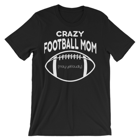 Crazy Football Mom - Four Season Athletics