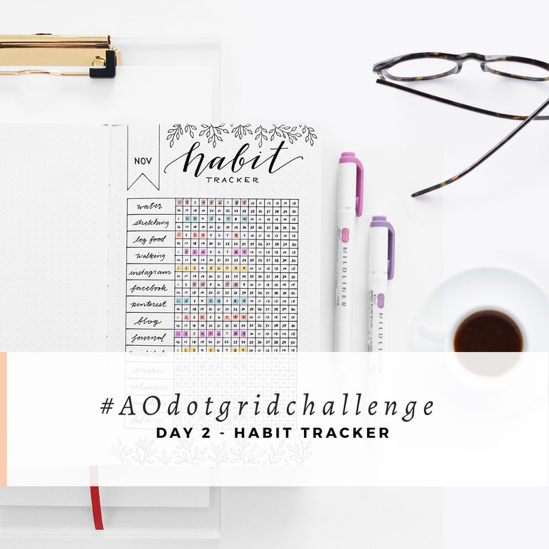 #AOdotgridchallenge - Day 2  |  Habit Tracker