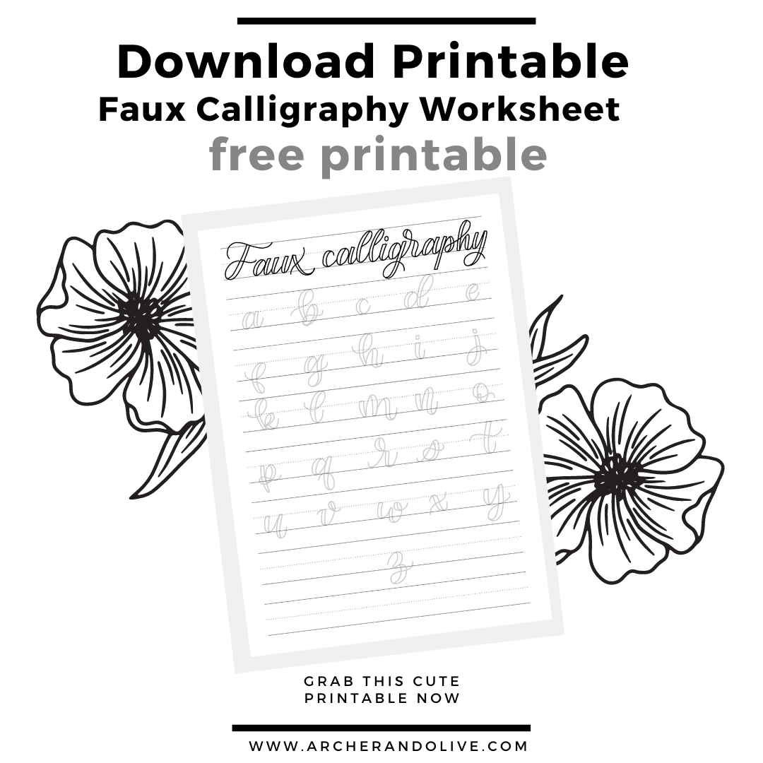 How To Practice Faux Calligraphy Free Printable Archer And Olive