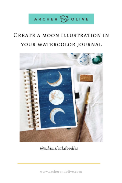 @whimsicaldoodles Moon Phases Illustration in Archer and Olive Watercolor Journal