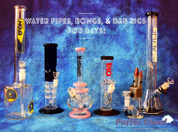 We've got Water Pipes, Bongs, and Dab Rigs FOR DAYS!