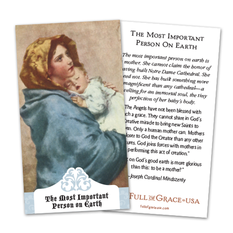 The Most Important Person on Earth is a Mother Holy Cards