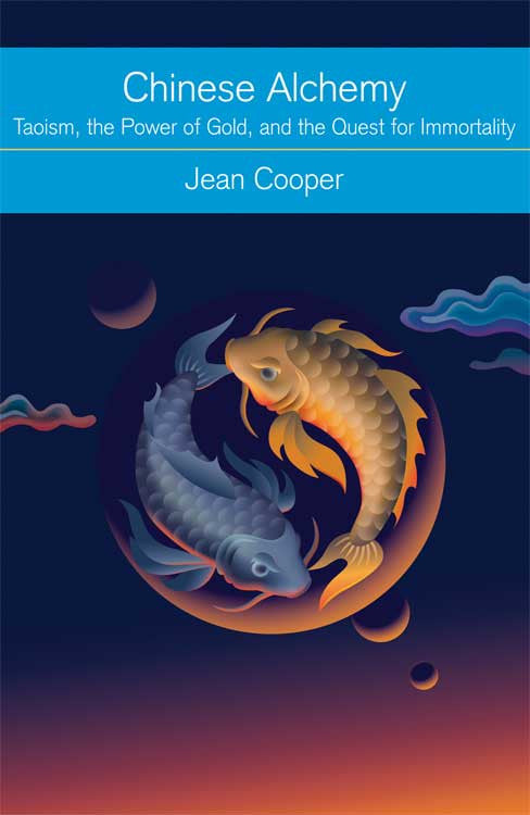 Chinese Alchemy by Jean Cooper