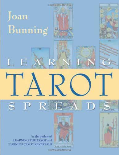 Learning Tarot Spreads by Joan Bunning