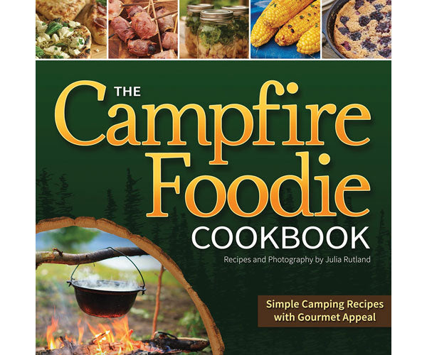 The Campfire Foodie Cookbook by Julia Rutland - YourGardenStop