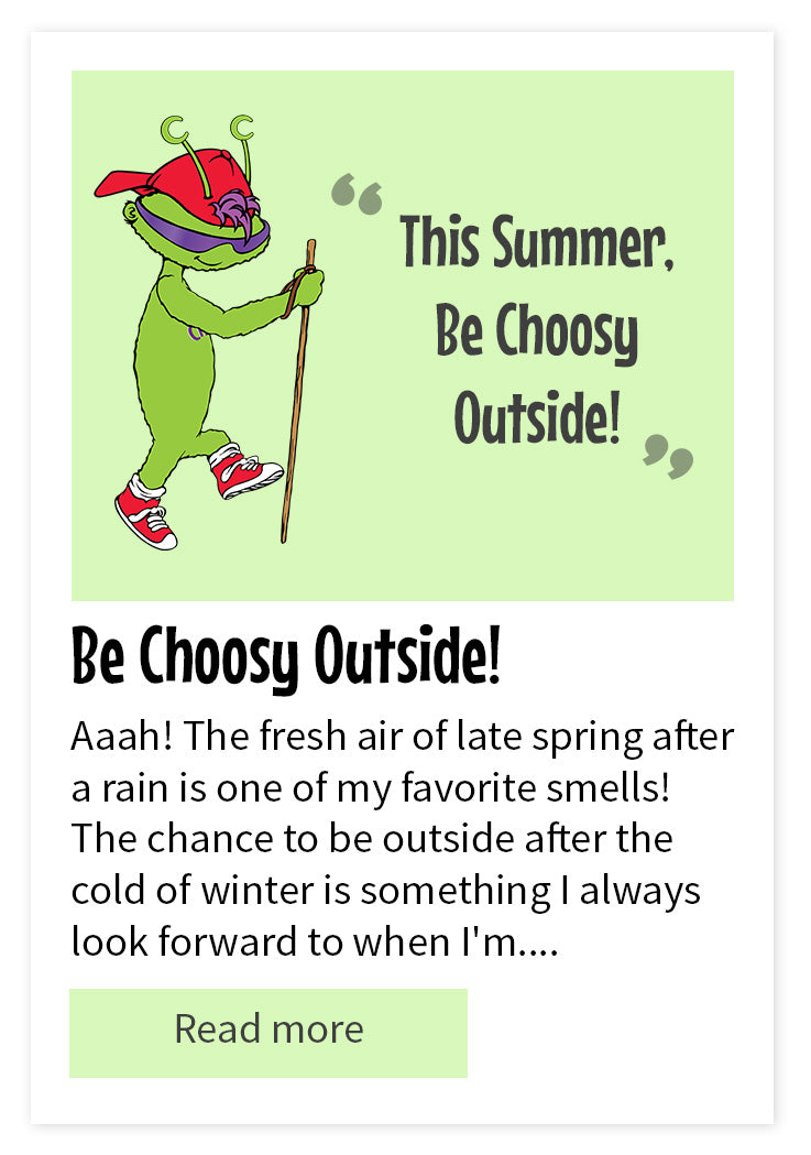 Be Choosy Outside