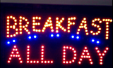 """All DAY BREAKFAST"" LED Sign"