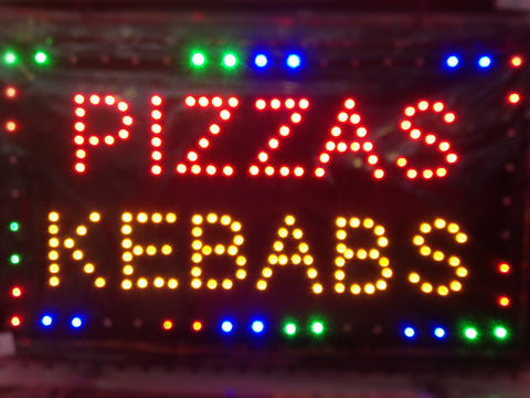 """PIZZAS KEBABS"" LED Sign"