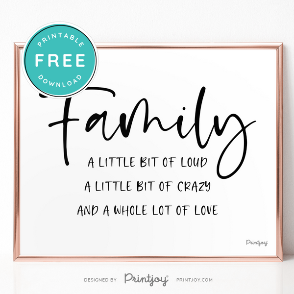 Family A Whole Lot Of Love, Entryway Wall Art Decor, Free Printable, Black and White
