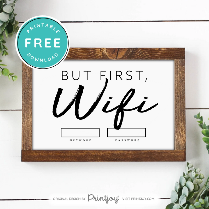 But First Wifi • Wall Art Decor • Free Printable • Black and White - Printjoy