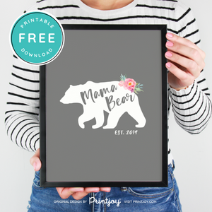 Mama Bear Est Year Wall Art Decor, Free Printable, White and Black - Printjoy