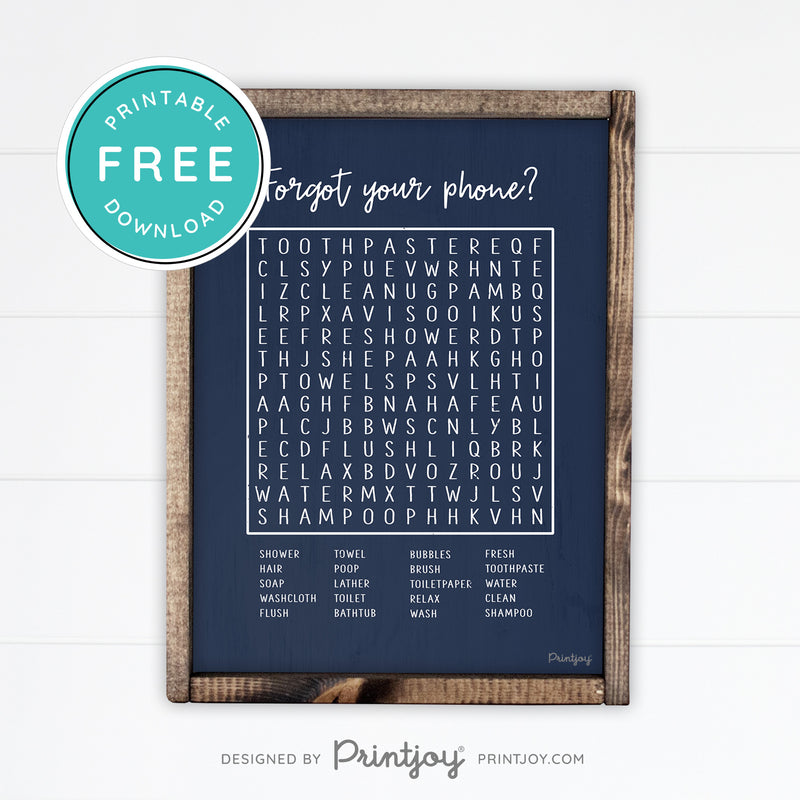 Forgot Your Phone • Word Search • Funny Bathroom Sign • Rustic Modern Farmhouse • Black • Wall Art Decor • Free Printable Download - Printjoy
