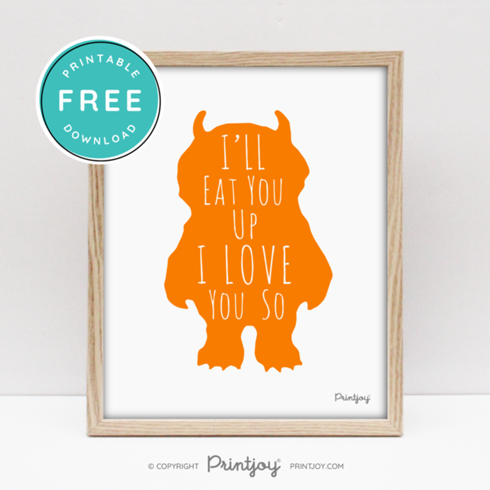Where The Wild Things Are • I'll Eat You Up I Love You So • Baby Boy Nursery • Wall Art Decor • Free Printable • Blue - Printjoy
