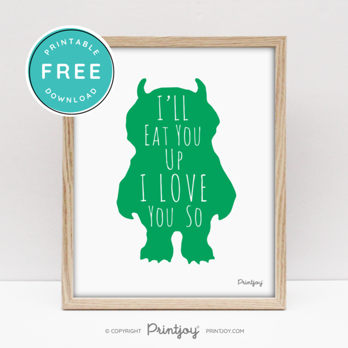Where The Wild Things Are • I'll Eat You Up I Love You So • Baby Boy Nursery • Wall Art Decor • Free Printable • Blue