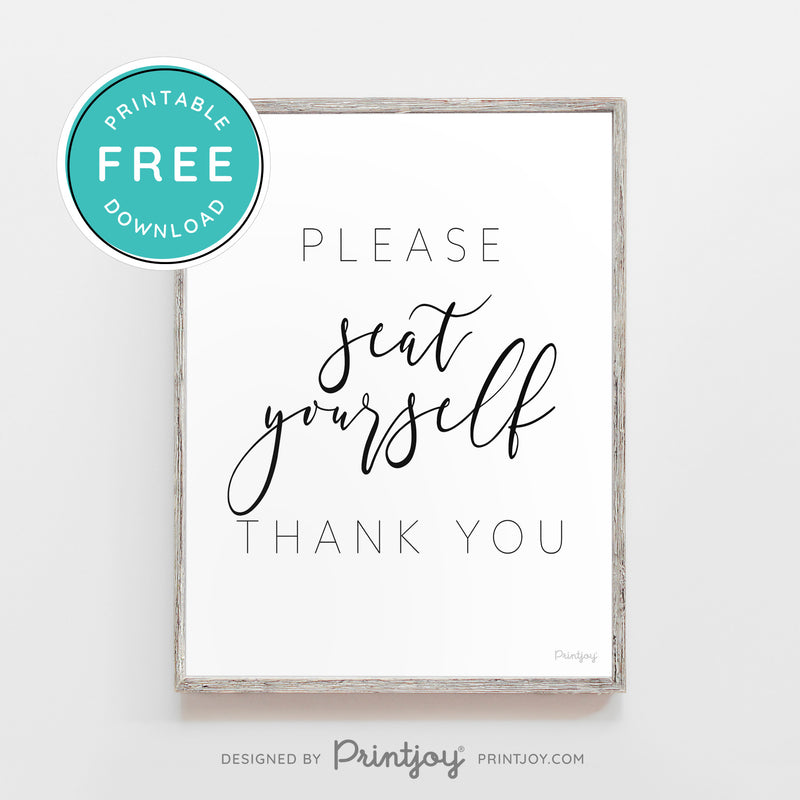 Please Seat Yourself • Funny Bathroom Sign • Modern Farmhouse Decor • Wall Art • Free Printable Download - Printjoy