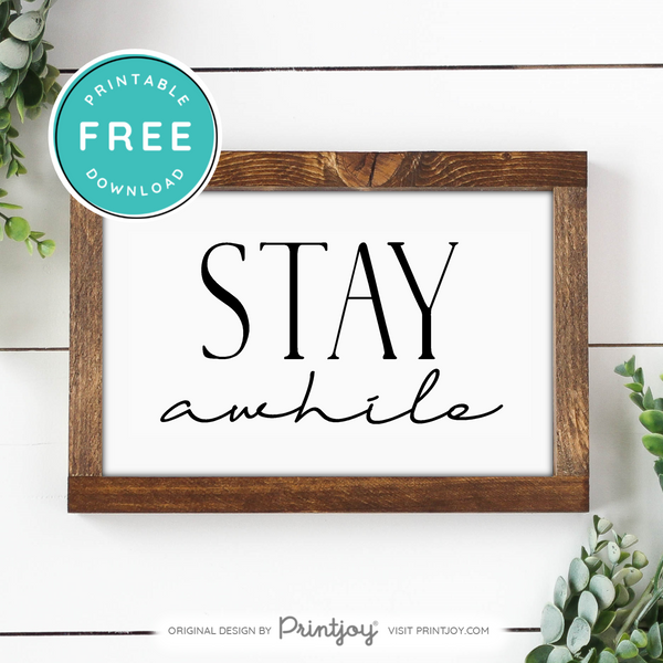 Stay Awhile Entryway Wall Art, Free Printable, White - Printjoy