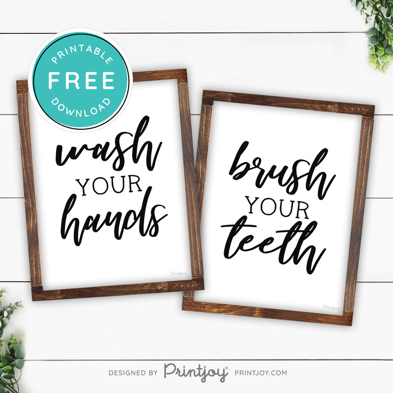 Wash Your Hands • Brush Your Teeth • Set Of 2 • Bathroom Sign • Modern Farmhouse Decor • Wall Art • Free Printable Download - Printjoy