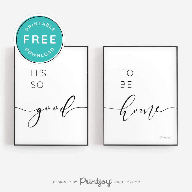 It's So Good To Be Home • Set of 2 • Modern Home Decor • Printable Wall Art • Instant Download - Printjoy